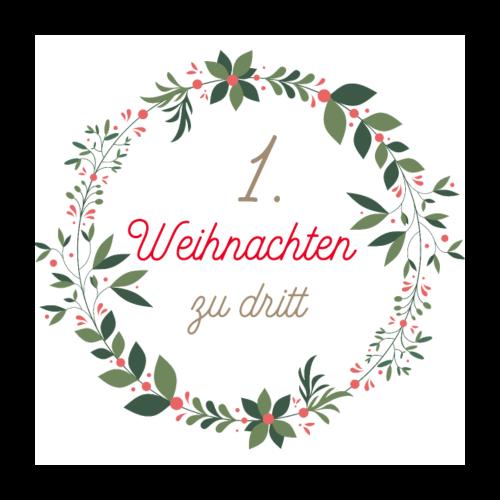 1. Weihnachten zu dritt - Poster 60x60 cm