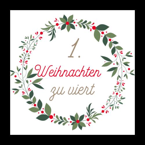 1.Weihnachten zu viert - Poster 60x60 cm
