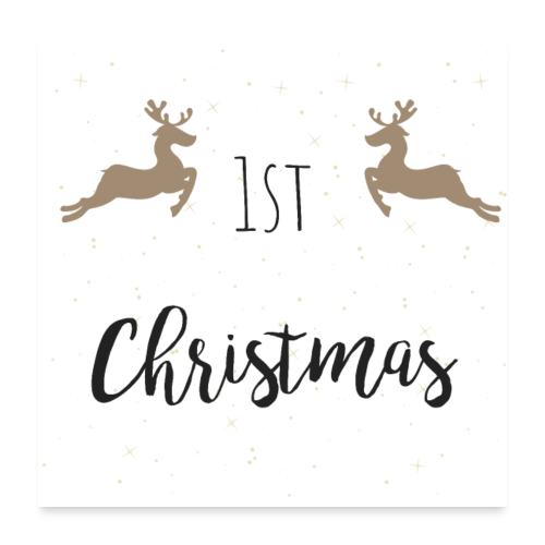 first Christmas - Poster 60x60 cm