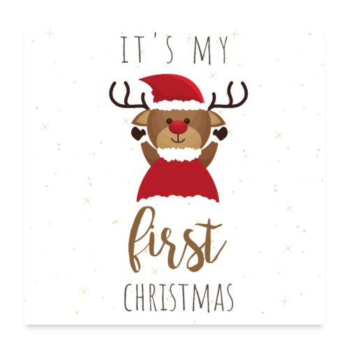 it's my first Christmas - Poster 60x60 cm