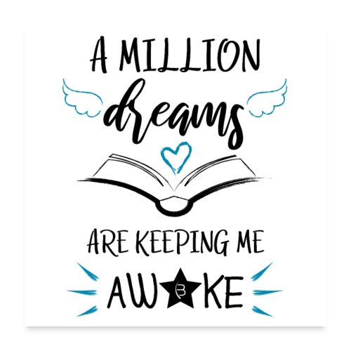 Poster - A Million Dreams - White - Poster 24 x 24 (60x60 cm)