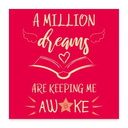 Poster - A Million Dreams - Pink - Poster 24 x 24 (60x60 cm)