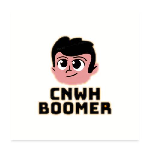 CnWh Boomer Merch - Poster 60x60 cm