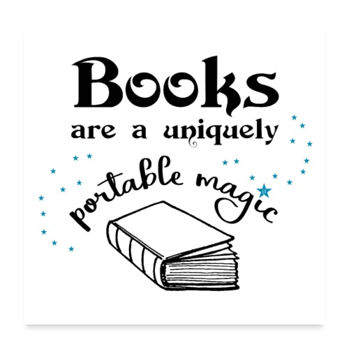 0024 books have a unique magic - Poster 24 x 24 (60x60 cm)