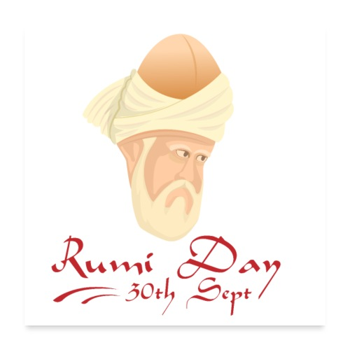 Rumi Day, 30th Sept - Poster 24 x 24 (60x60 cm)