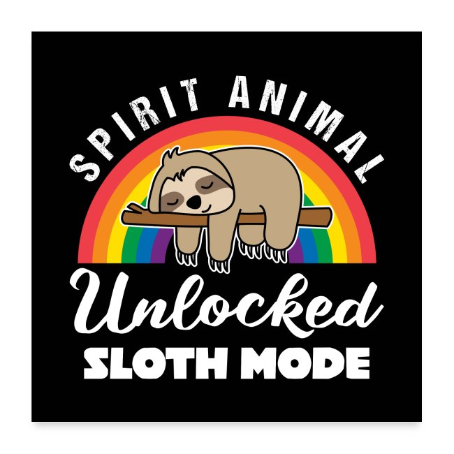 Spirit Animal Unlocked Sloth Mode Gift