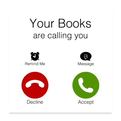 0145 Your books call you. Reading | reader - Poster 24 x 24 (60x60 cm)