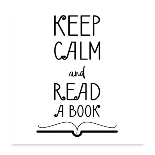0275 Keep calm and read a book - Poster 24 x 24 (60x60 cm)
