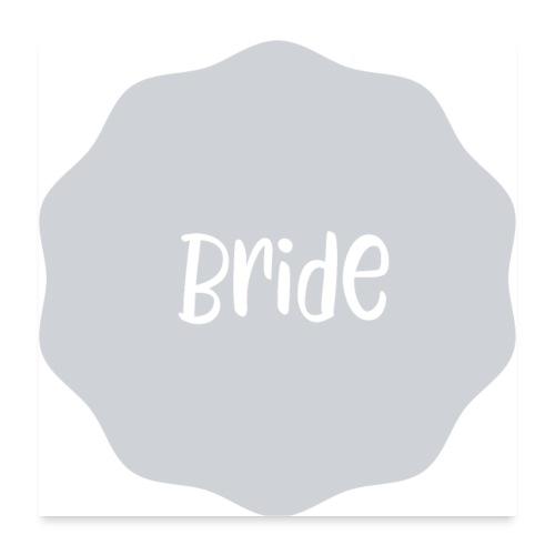 Bride - Poster 60x60 cm