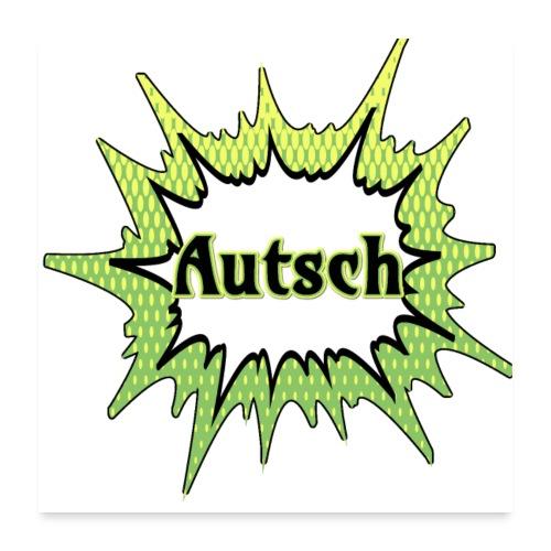 Comic Schrift Autsch - Poster 60x60 cm