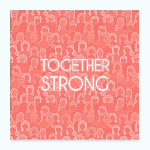 Frauen Power Zusammen stark - Poster 24 x 24 (60x60 cm)