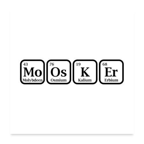 Poster moosker - Poster 60x60 cm