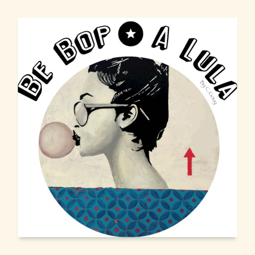 Rond BebopaLula N - Poster 60 x 60 cm