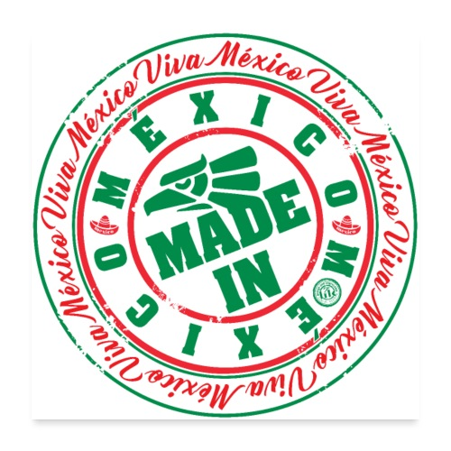 Made In México - Póster 60x60 cm