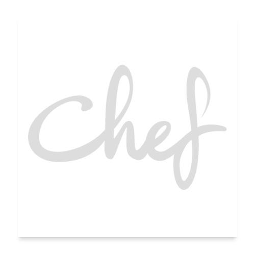 Chef - Poster 60x60 cm
