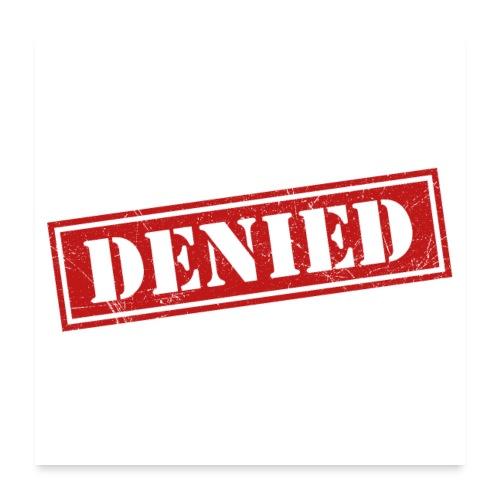 Access Denied - Poster 60x60 cm