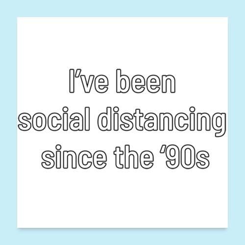 distanciation sociale - Poster 60 x 60 cm