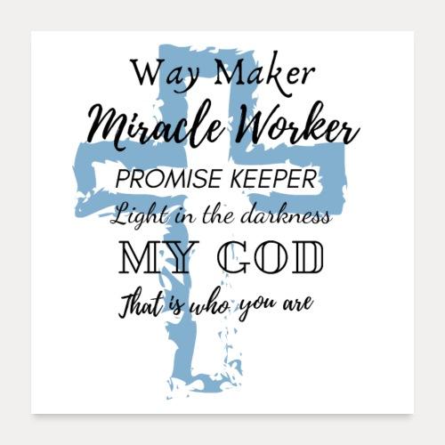 Way Maker - Poster 60x60 cm