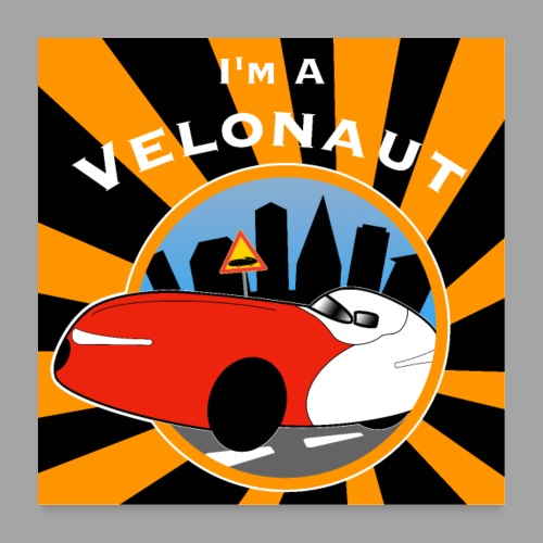Im a velonaut poster - Juliste 60x60 cm