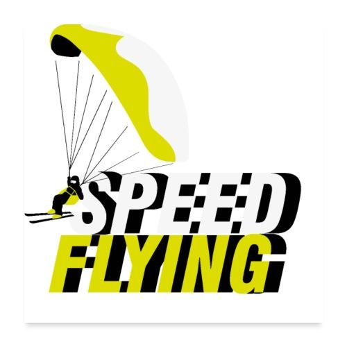Speed Flying - Poster 60x60 cm