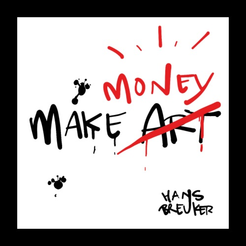 Make money (not art) - Poster 60x60 cm