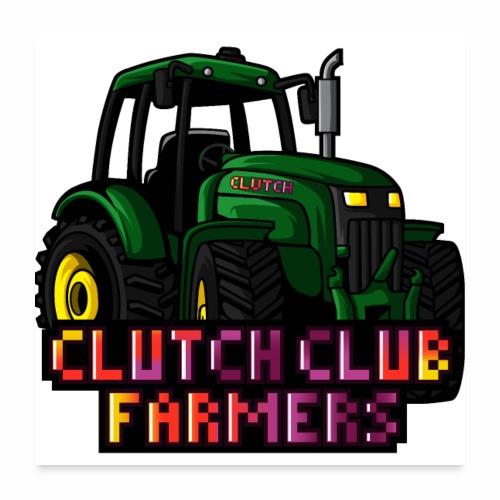 Clutch Club Farmers - Poster 60x60 cm