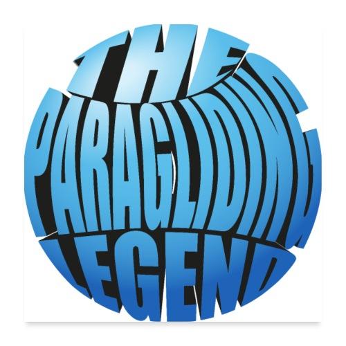 The Paragliding Legend - Poster 60x60 cm