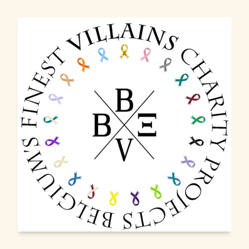 BVBE Charity Projects - Poster 24 x 24 (60x60 cm)