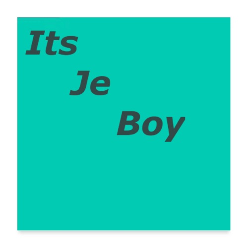 ItsJeBoy Logo Poster - Poster 60x60 cm