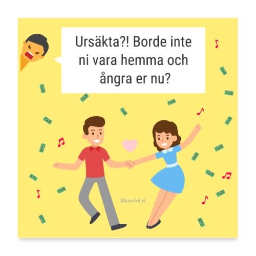Hem och ångra er! - posters - Poster 60x60 cm