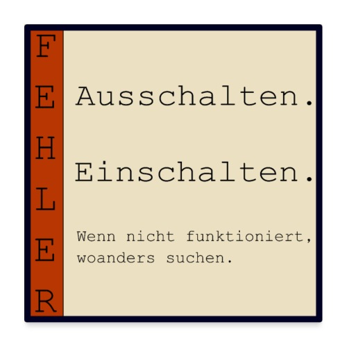 FEHLER - Poster 60x60 cm