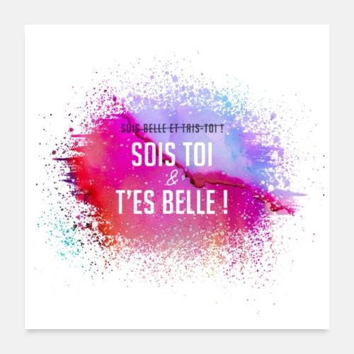 Affiche Sois toi et t'es belle ! - Poster 60 x 60 cm