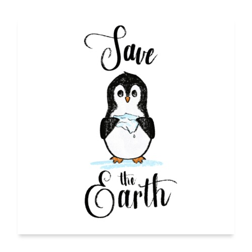 save the Earth, penguin with melting ice - Poster 60x60 cm