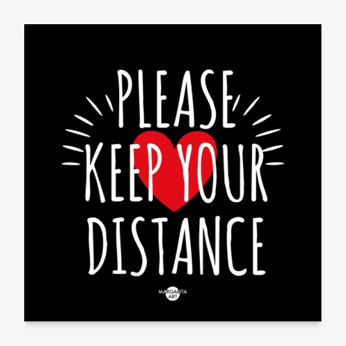 05 Please keep your Distance Heart black - Poster 60x60 cm