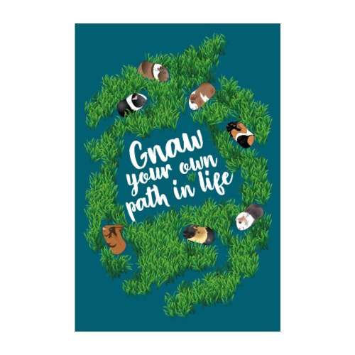 Gnaw your own path in life - Art print - Poster 8 x 12 (20x30 cm)
