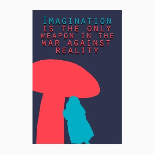 Imagination - Poster 8 x 12 (20x30 cm)
