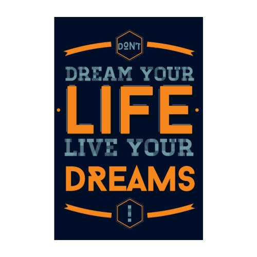 Live your dreams - Poster 20 x 30 cm