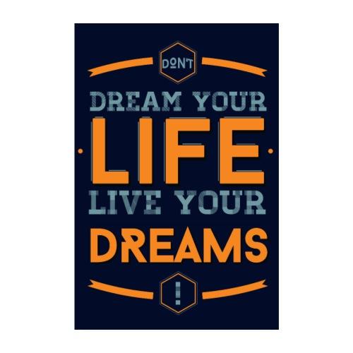 Live your dreams - Poster 20 x 30 cm