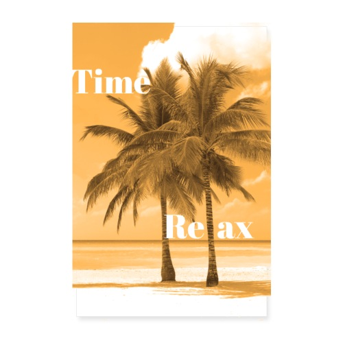 Time to Relax - Poster 20x30 cm