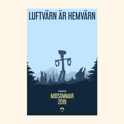 LUFTVÄRN ÄR HEMVÄRN - Poster 20x30 cm
