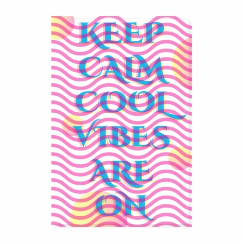 KEEP CALM COOL VIBES - Poster 8 x 12 (20x30 cm)