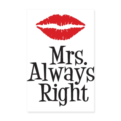 Mrs. Always Right - Plakat o wymiarach 20x30 cm