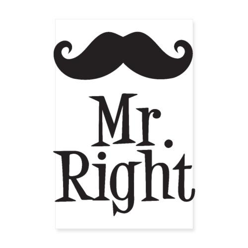Mr. Right - Plakat o wymiarach 20x30 cm