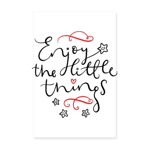 Enjoy the Little Things - inspirational poster. - Plakat o wymiarach 20x30 cm