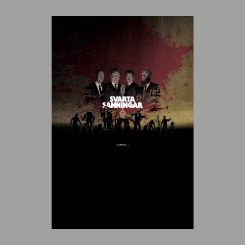 Svarta Sanningar - Kapitel 1 - Poster 20x30 cm