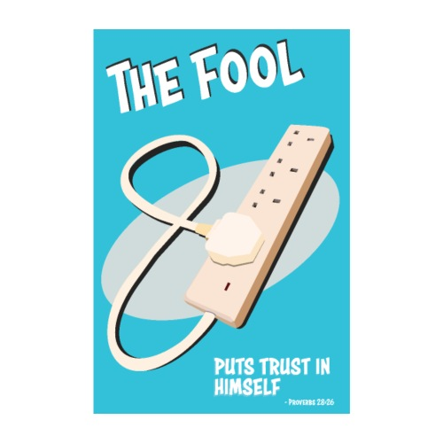 Proverbs 28:26 Poster - Poster 8 x 12 (20x30 cm)