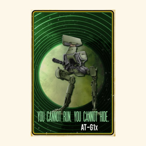 AT-G1x - You Cannot Run. You Cannot Hide - Poster 20x30 cm