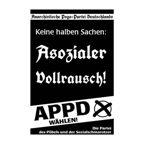 Poster Asozialer Vollrausch! - Poster 20x30 cm