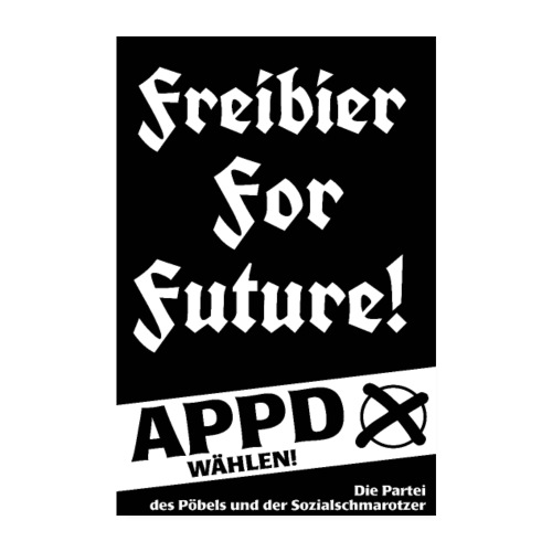Poster Freibier for future! - Poster 20x30 cm