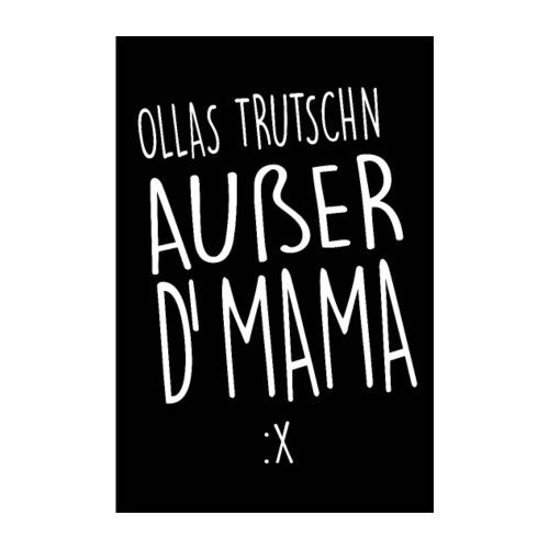Vorschau: Ollas Trudschn außer d'Mama - Poster 20x30 cm